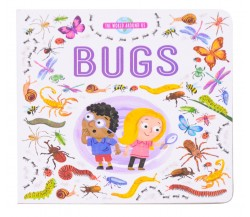 The World Around Us: Bugs Board Book