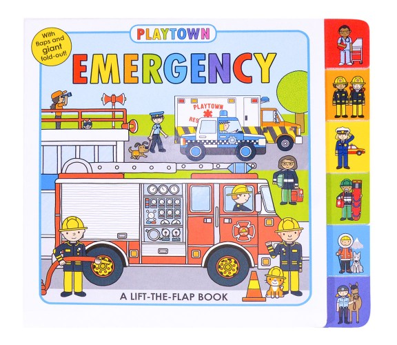 Playtown: Emergency - A Lift-The-Flap Board Book with Giant Fold -Out