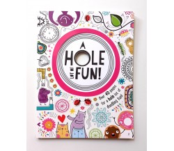 A Hole Lot Of Fun