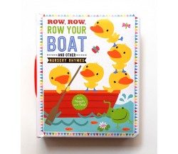 Row, Row, Row Your Boat and Other Nursery Rhymes Touch and Feel Board Book