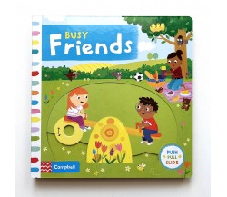 Campbell - Busy Friends - Push, Pull, Slide Book