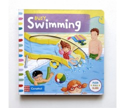 Campbell - Busy Swimming - Push, Pull, Slide Book