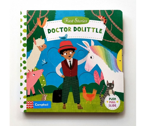 Campbell - First Stories : Doctor Dolittle - Push, Pull, Slide Book