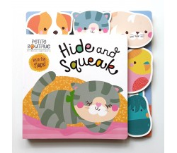 Petite Boutique Hide and Squeak Board Book With Flaps