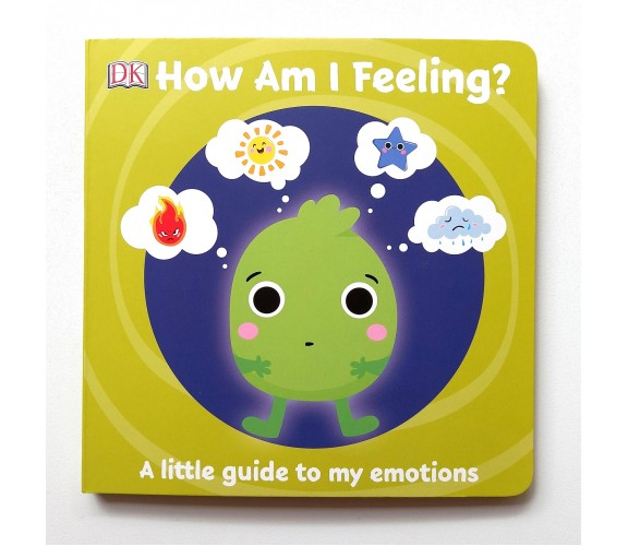 First Emotions: How Am I Feeling? Board Book