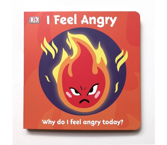 First Emotions: I Feel Angry Board Book
