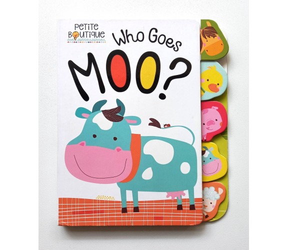 Petite Boutique Who Goes Moo? Board Book