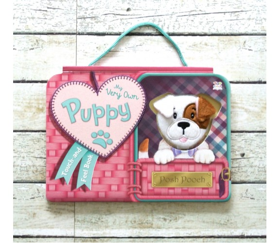 My Very Own Puppy - Touch and Feel Board Book