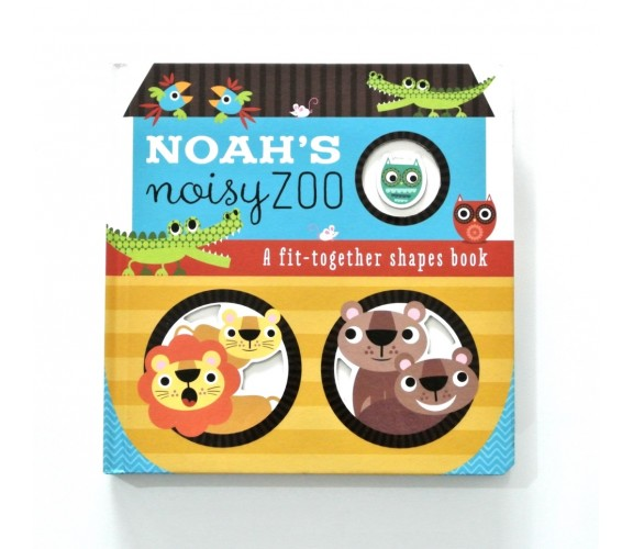 Noah's Noisy Zoo - a fit together shapes book