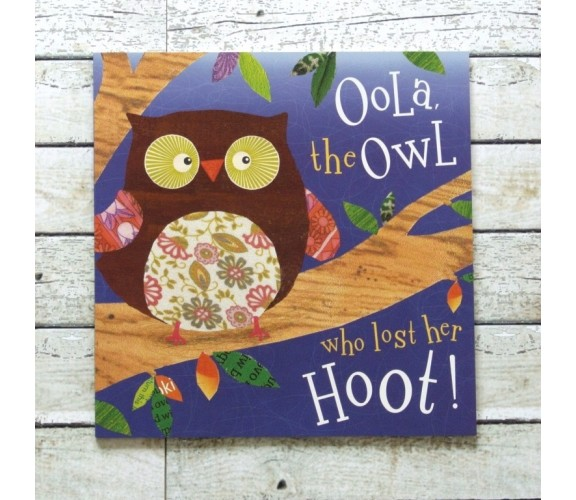 Oola the Owl, Who Lost Her Hoot