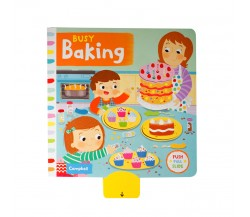Campbell - Busy Baking - Push, Pull, Slide Book