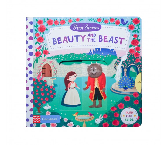 Campbell - First Stories : Beauty and the Beast - Push, Pull, Slide Book