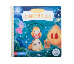 Campbell - First Stories : Cinderella - Push, Pull, Slide Book