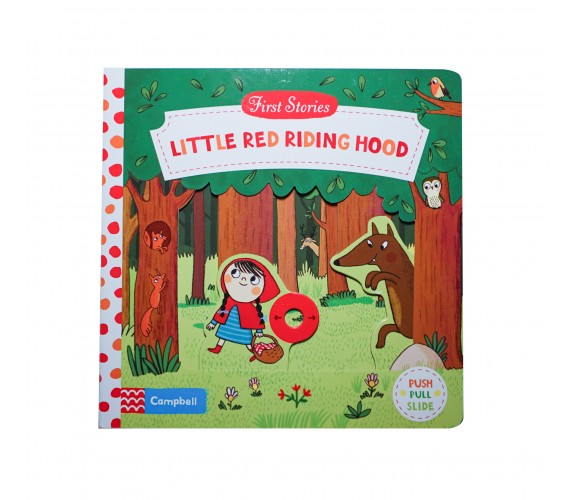 Campbell - First Stories : Little Red Riding Hood - Push, Pull, Slide Book