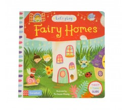 Campbell - Let's Play Fairy Homes - Twist, Turn, Slide Book