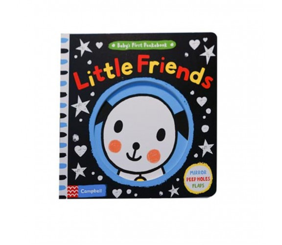 Campbell - Baby's First Peekabook: Little Friends - With Mirror, Peep Holes, Flaps