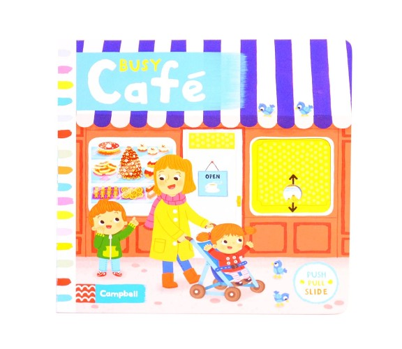 Campbell - Busy Cafe - Push, Pull, Slide Book