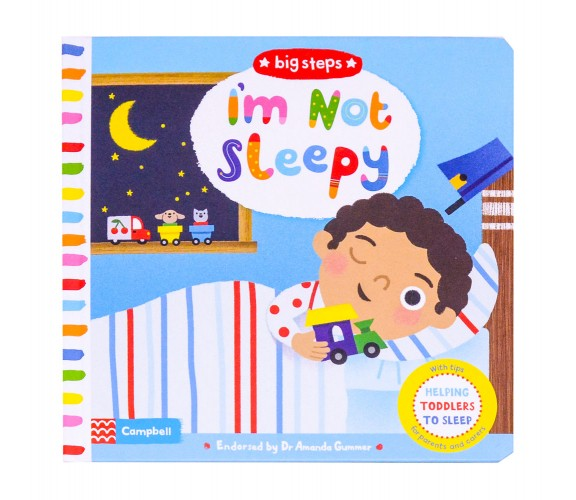 Campbell - I'm Not Sleepy Board Book - Helping Toddlers To Sleep, with tips for parents and carrers