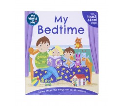 World and Me : My Bedtime - with touch & feel pages
