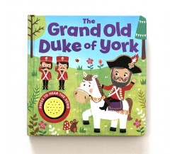 The Grand Old Duke of York Sound Board Book