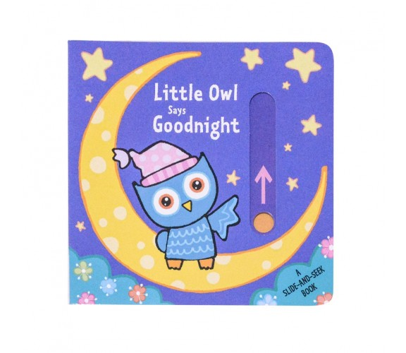 Little Owl Says Goodnight - a slide and seek book