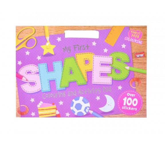 Tiny Tots Colouring - My First Shapes Colouring and Activity Pad - over 100 stickers
