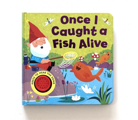 Once I Caught a Fish Alive Sound Board Book