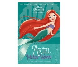 DISNEY PRINCESS: Ariel Makes Waves