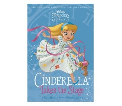 DISNEY PRINCESS: Cinderella Takes Stage