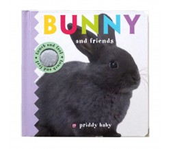 Priddy : Bunny & Friends - Touch & Feel Book