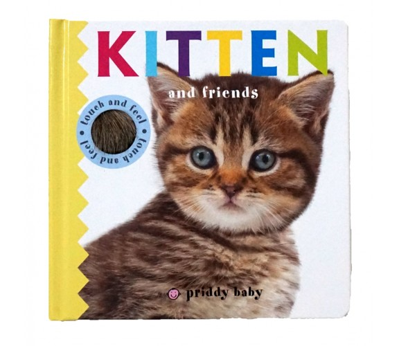 Priddy : Kitten & Friends - Touch & Feel Book