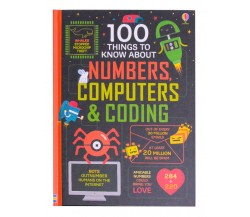 Usborne - 100 things to know about numbers, computers and coding
