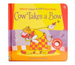 Usborne - Cow takes a bow - Phonics listen and learn board book