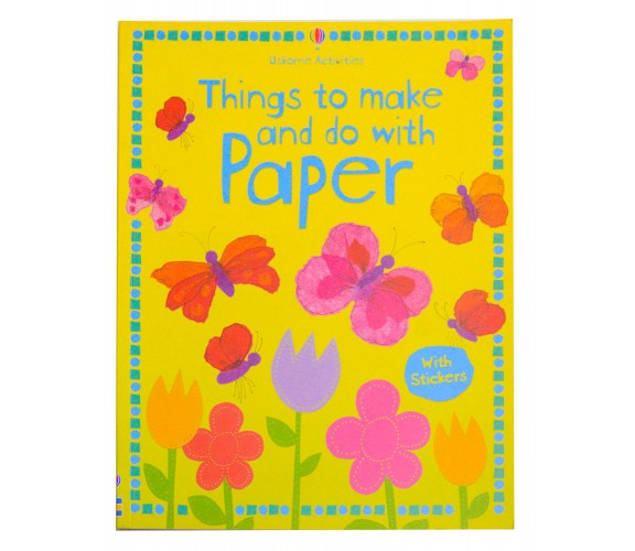 Usborne - Things to make and do with paper