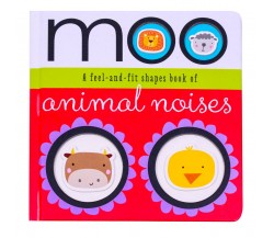 Moo a Feel-and-Fit Shapes Board Book of Animal Noises