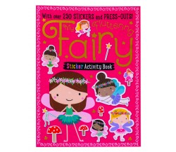 My Fluttering Fairy Sticker Activity Book - Over 250 Stickers and Press-Outs
