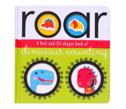 Roar a Feel-and-Fit Shapes Board Book of Dinosaur Counting
