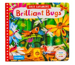 Campbell - First Explorers : Brilliant Bugs - Push, Pull, Slide Book