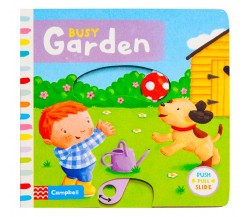 Campbell - Busy Garden - Push, Pull, Slide Book