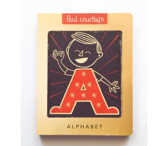 Paul Thurlby's Alphabet - Board Book