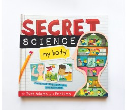 Secret Science: My Body - Pop up - Lift the flap Book