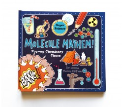 Super Science: Molecule Mayhem - Pop Up - Lift-the-flaps Book