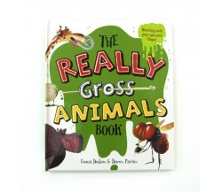 The Really Gross Animals Book - Pop-up and Lift-the-Flap