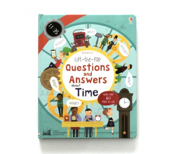 Usborne - Lift-the-flap questions and answers about time