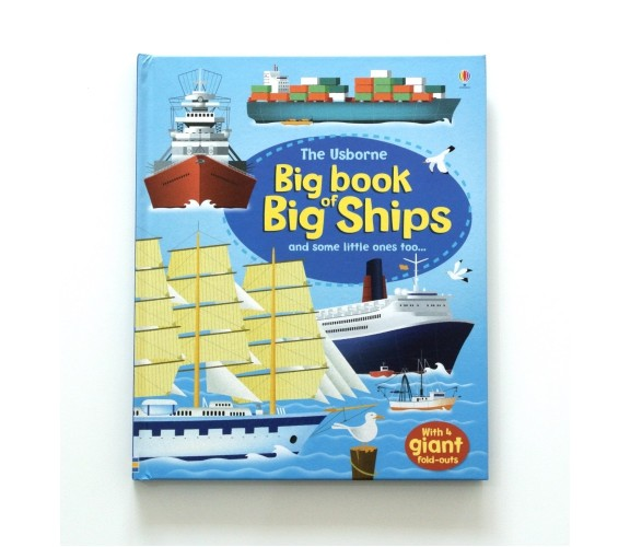 Usborne - Big book of big ships
