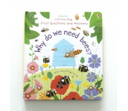 Usborne - Why do we need bees? - Lift-the-flap first questions and answers