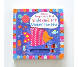 Usborne - Slide and see under the sea