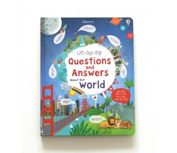 Usborne - Lift-the-flap questions and answers about our world
