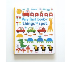 Usborne - Very first book of things to spot