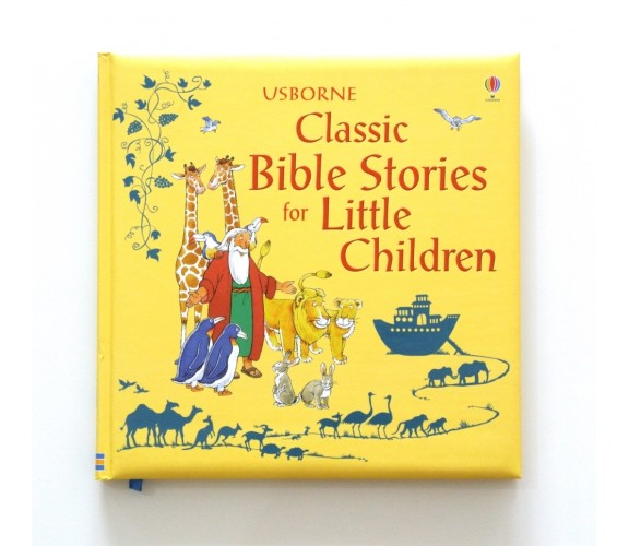 Usborne - Classic Bible stories for little children